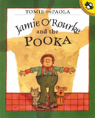 Jamie O'Rourke and the Pooka By dePaola, Tomie